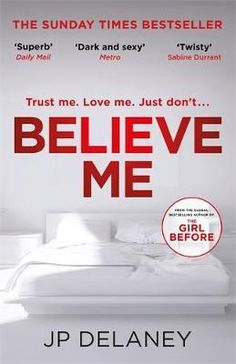 [Read] PDF Believe Me: The new psychological thriller from the bestselling author of The Girl Before => Believe, New York Times, Free Books, My Books, Creepy, Paula Hawkins, Drama School, Divorce Lawyers, Acting Skills
