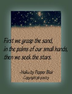 Sand and Stars--For more works by Pepper Blair--->http://www.love-pb-poetry.com/