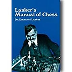 Lasker's Manual of Chess *** More info could be found at the image url.