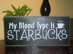 My Blood Type is Starbucks Wood Wall Decorative Coffe by Nesedecor, $10.00