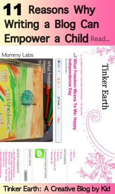 A New Kid Blogger in Town! 11 Reasons Why Writing a Blog Can Empower a Child