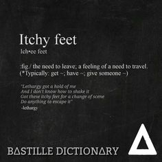 Bastille Dictionary 2 'Itchy feet' // Bastille lethargy lyrics wild world