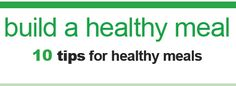 Do you know how to build a #healthy #MyPlate? 10 tips here