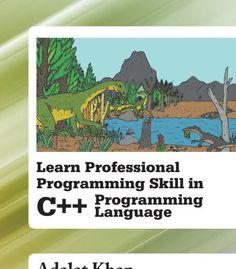 Learn Professional Programming Skill In C++ Programming Language PDF