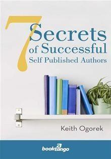 7 secrets of successful self published authors (Ebook) - $0.99