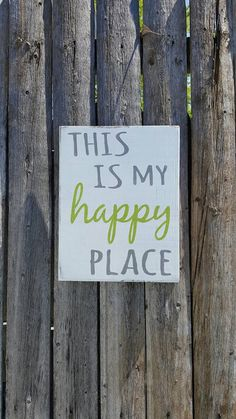 This is my happy place happy place lake sign by MoreThanWordsSigns