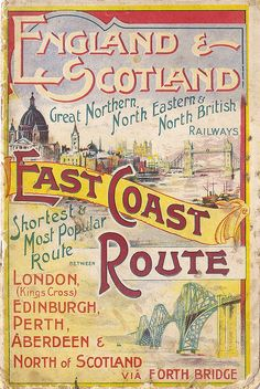 England & Scotland - East Coast Route - brochure issued by the East Coast Joint Railways, Posters Uk, Railway Posters, Train Posters, Bus Travel, Train Travel, Travel Ads, Travel Photos, Vintage Advertisements, Vintage Ads