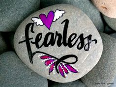 Hey, I found this really awesome Etsy listing at https://www.etsy.com/listing/270953112/fearless-brave-painted-rocks-painted