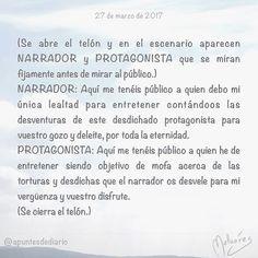 27 de marzo de 2017 : #MicrocuentoZ #: #microcuento #microcuentos #microcuentos2017 #microrrelato  #apuntesdediario #cuento #breve #literatura #relato #texto #text #artistsoninstagram  #marzo #march #201703 #mediodia #noon #díamundialdelteatro #diamundialdelteatro #teatro