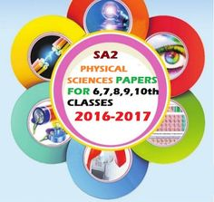 SA2/SUMMATIVE ASSESMENT 2  PHYSICAL SCIENCES PAPERS FOR 6,7,8,9,10th/SSC CLASSES2016-20178:08:00 am – by Ateacher In WebsiteAP SSC,CCE,physical sciences,PHYSICS IMPORTANT QUESTIONS/DIAGRAMS/OBJECTIVE TYPE BITS,SA1,SA1/SA2/SA3 MODEL PAPERS,SA2,SA3,SCERTLeave a comment0SA2/SUMMATIVE ASSESMENT 2  PHYSICAL SCIENCES PAPERS FOR 6,7,8,9,10th/SSC CLASSES2016-2017