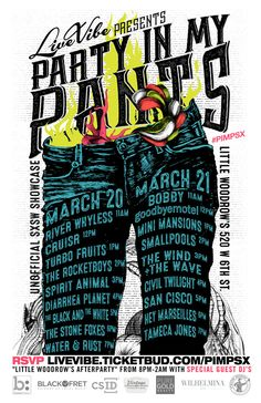 LiveVibe presents Party in My Pants #pimpsx | Friday & Saturday, March 20-21, 2015 | 11am-2am | Little Woodrow's: 502 W. 6th St., Austin, TX 78701 | Live performances 11am-8pm, including The Stone Foxes, Water & Rust, Hey Marseilles, Tameca Jones, and more; after-party with special guest DJs 8pm-2am | Free with RSVP: https://livevibe.ticketbud.com/pimpsx