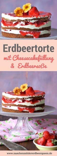 Erdbeertorte mit Cheesecake- Füllung und Erdbeersoße. Layer Cake mit köstlichen Erdbeeren und ein Traum für deine Sommerküche. Noch mehr Tortenrezepte für den Sommer und Kuchenrezepte mit Erdbeeren und weiteren Früchten findest du auf meinem Foodblog www.naschenmitdererdbeerqueen.de