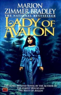 Marion Zimmer Bradley, Lady of Avalon, part of The Mists of Avalon series