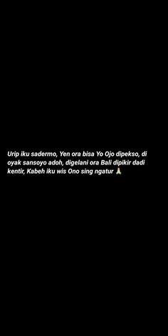 Caption Quotes, Text Quotes, Mood Quotes, Qoutes, Reminder Quotes, Self Reminder, Quotes Galau, Quotes Indonesia, Instagram Quotes