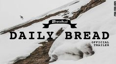 DAILY BREAD – OFFICIAL TRAILER