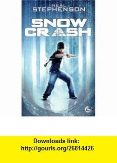 Snow crash (French Edition) (9782352942696) Neal Stephenson , ISBN-10: 2352942691  , ISBN-13: 978-2352942696 ,  , tutorials , pdf , ebook , torrent , downloads , rapidshare , filesonic , hotfile , megaupload , fileserve