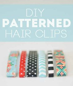 Patterned Hair Clips | 33 DIY Gifts You Can Make In Less Than An Hour