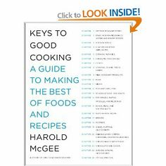 Keys to Good Cooking: A Guide to Making the Best of Foods and Recipes: Harold McGee: 9780385666459: Books - Amazon.ca