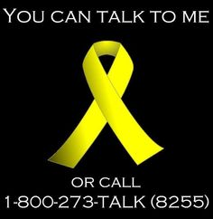 Tuesday, September 10th is Suicide Awareness and Prevention Day. You can talk to me anytime day or night about anything. If you are feeling alone, scared, depressed, unloved or unworthy of love, you can always talk to me. My door is always open. Or you can call the Suicide Hotline at 1-800-273-TALK. That's 1-800-273-8255. Talk to somebody. Get help. You matter. You are loved.