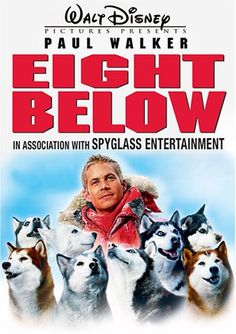 Eight Below - Paul Walker. This is a really sad movie