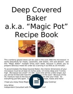 Pampered Chef Deep Covered Baker Recipe Book this dish is amazing Pampered Chef Rice Cooker, Pampered Chef Stoneware, Pampered Chef Party, Pampered Chef Recipes, Baker Recipes, Cooking Recipes, Easy Cooking, Rockcrok Recipes, Microwave Recipes
