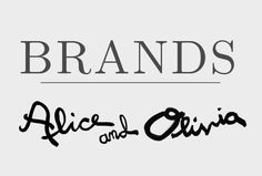 Favorite Brands Alice and Oliva