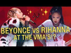 BEYONCE vs RIHANNA @ The VMA's!?