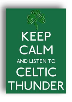 Celtic Thunder ... Yes !!! <3