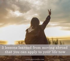 Lessons from moving abroad can taught you many things about life. Take for examples these three lessons that you can apply now. Lessons Learned, Life Lessons, Moving Overseas, How To Apply, Teaching, Travel, Viajes, Life Lesson Quotes, Destinations