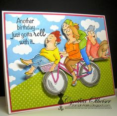 Art Impressions: Ai Girlfriends Pedal Pusher Set- Another Birthday....just gotta roll with it!  handmade card.