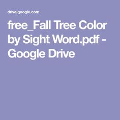 free_Fall Tree Color by Sight Word.pdf - Google Drive