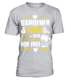 """# Gardener Cash Love Or Beer T Shirt .  Special Offer, not available in shops      Comes in a variety of styles and colours      Buy yours now before it is too late!      Secured payment via Visa / Mastercard / Amex / PayPal      How to place an order            Choose the model from the drop-down menu      Click on """"Buy it now""""      Choose the size and the quantity      Add your delivery address and bank details      And that's it!      Tags: Gardener Cash Love Or Beer T Shirt, Beer Me T…"""