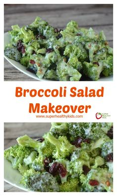 BROCCOLI SALAD MAKEOVER! Seriously, the best way to eat broccoli- my kids ask for it all the time! www.superhealthykids.com/broccoli-salad-makeover