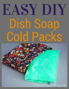 The are many uses for dish soap apart from dishes. Check out this DIY cold pack tutorial.