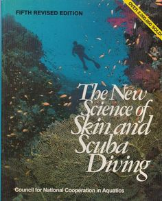 New Science of Skin & Scuba Diving 1980 Council National Cooperation in Aquatics