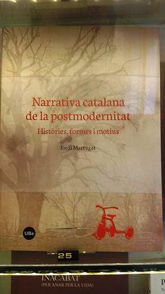 """""""Narrativa catalana de la postmodernitat"""" de Jordi Marrugat. Publicacions UB."""