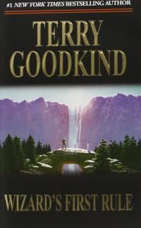 Wizard`s First Rule (Sword of Truth, Book by Terry Goodkind, (Mass Market Pap A Wizard Of Earthsea, Tales From Earthsea, Best Fantasy Book Series, Fantasy Books, Fantasy Fiction, Jeaniene Frost, Book Wizard, Sword Of Truth, Terry Goodkind