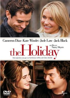The Holiday.....Awesome Movie!!!
