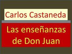 Carlos Castaneda: Las enseñanzas de don Juan - YouTube