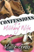 """""""I remember when I hit rock bottom. There I was with no make-up on, hadn't showered, eating raw cookie dough out of the tube, hitting on the toothless bagger at the commissary, and ordering jewelry off the TV. And that was just my first day!"""" Confessions of a Military Wife is an honest, witty, and often hilarious look at the life of the new generation military wife. Mollie Gross learned the hard way to laugh instead of cry at what she could not control..."""