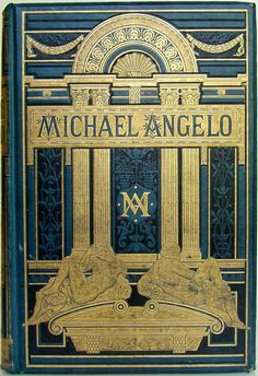 Michael Angelo Buonarrotti by Charles Christopher Black, London: Macmillan and Co. 1875  | Beautiful Antique Books