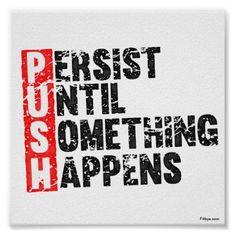 persist until something happens - Bing Images
