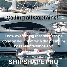 Designed by a team of sailors and motorboat professionals, ShipShape Pro is a comprehensive boating app for iPad and is our premium boat maintenance app. ShipShape Pro is for use by individuals, boat maintenance professionals, charter companies and boatyards. Its modular design means that all of its features work for any type or size of craft.... For more info click on the image