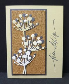 WT410 Cork Friendship by hobbydujour - Cards and Paper Crafts at Splitcoaststampers