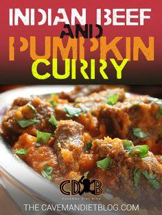 Paleo Dinner Recipes: Indian Beef and Pumpkin Curry - http://cavemandietblog.com/paleo-dinner-recipes-indian-beef-and-pumpkin-curry/ #HealthyDinner, #HealthyRecipes, #Paleo, #PaleoDiet, #PaleoDinner, #PaleoDinnerRecipe, #PaleoDinnerRecipes