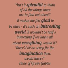 Anne of Green Gables-was absolutely obsessed with this series growing up