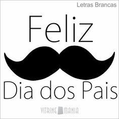 Feliz Dia dos Pais Mustache Vitrine Mania Loja virtual de adesivos de vitrine…