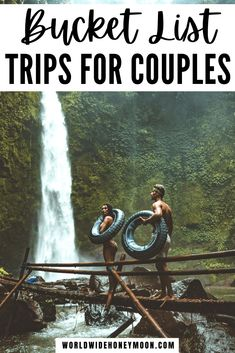 The Ultimate Couple's Travel Bucket List: 25 Bucket List Ideas For Couples Who Love Travel