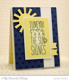 Damask Background, I Love You More, Tiny Hearts Background, Stitched Rectangle STAX Die-namics, Sun Moon and Stars Die-namics, Vertical Stitched Strips Die-namics - Jackie Pedro #mftstamps