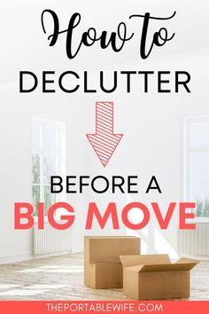 Planning a big move and looking to declutter fast? Downsize your home with these easy decluttering tips. If you're planning a cross country move or a move abroad, you can use these downsizing tips to move on a budget. Embrace the minimalist lifestyle and discover the best moving abroad packing tips. | Downsizing checklist | Downsizing house | Declutter house tips | Decluttering checklist | #declutter #moving #movingabroad Minimalist Lifestyle, Minimalist Home, Downsizing Tips, Moving Cross Country, Big Move, Declutter Your Home, Packing Tips, Simple Living, Budgeting